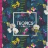 Коллекция Tropics Collection